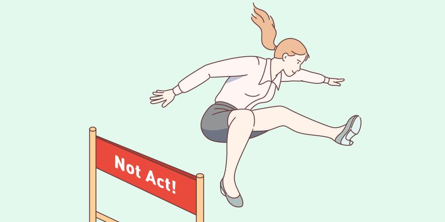 Not Act(行動しない)